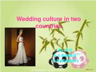 Wedding culture in two countries