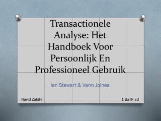 Transactionele Analyse:  Het Handboek Voor Persoonlijk En Professioneel Gebruik