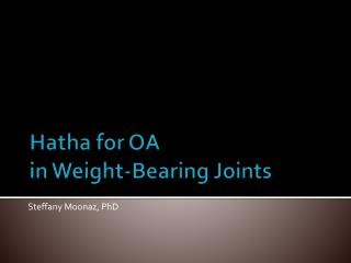 Hatha  for OA  in Weight-Bearing Joints