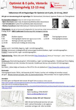 Välkommen till ett Regionläger för Optimist och E-jolle, 12-13 maj, 2012!