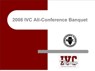 2008 IVC All-Conference Banquet