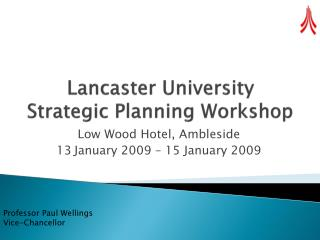 Lancaster University Strategic Planning Workshop