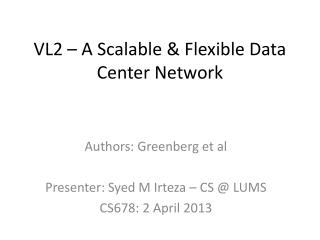VL2 – A Scalable & Flexible Data Center Network