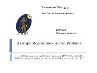 Astrophotographie du  Ciel Profond…