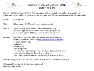 Välkomna till nationell utbilning i SKÅNE g lada retts-p- are