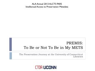 PREMIS: To Be or Not To Be in My METS