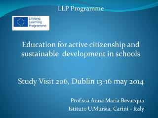 LLP  Programme Education for active citizenship  and  sustainable development  in  schools
