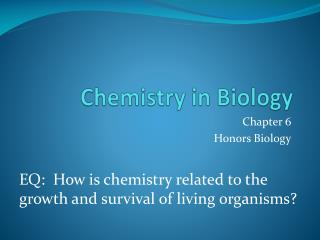 Chemistry in Biology
