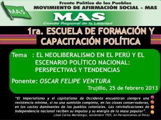 1ra . ESCUELA DE FORMACIÓN Y  CAPACITACIÓN POLÍTICA