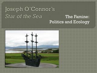 Joseph O�Connor�s  Star of the Sea