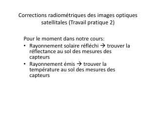 Corrections radiométriques des images optiques satellitales (Travail pratique 2)