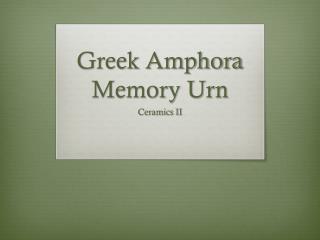 Greek Amphora Memory Urn