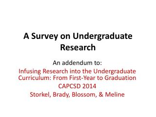 A Survey on Undergraduate Research