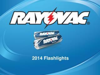 2014 Flashlights