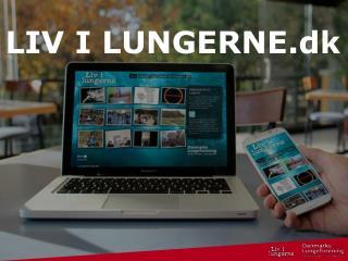 LIV I LUNGERNE.dk