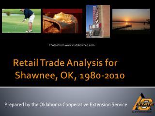 Retail Trade Analysis for  Shawnee, OK, 1980-2010