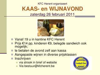 KFC Herent organiseert KAAS- en WIJNAVOND zaterdag  26  februari  2011