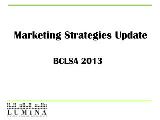 Marketing Strategies Update