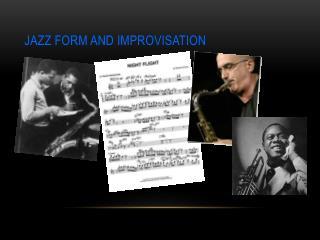 Jazz Form and Improvisation