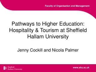 Pathways to Higher Education: Hospitality  Tourism at Sheffield Hallam University