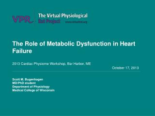 The Role of Metabolic Dysfunction in Heart Failure