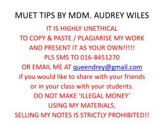 MUET TIPS BY MDM. AUDREY WILES