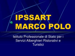 IPSSART MARCO POLO