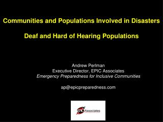 Communities and Populations Involved in Disasters Deaf and Hard of Hearing Populations