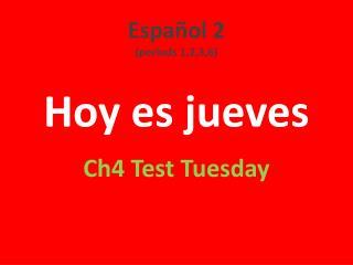 Hoy  es jueves