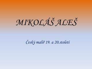 MIKOL�� ALE�