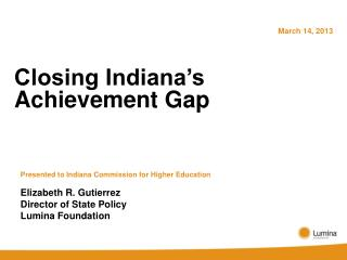 Closing Indiana's Achievement Gap