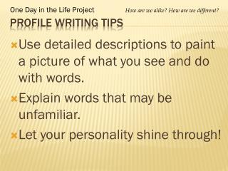 Profile Writing Tips