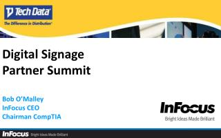 Digital Signage Partner Summit Bob O'Malley InFocus CEO Chairman CompTIA