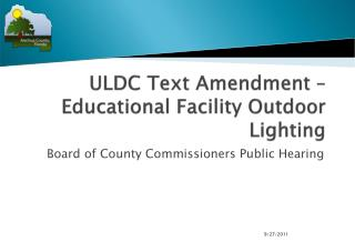ULDC Text Amendment – Educational Facility Outdoor Lighting