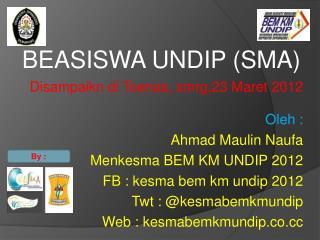 BEASISWA UNDIP (SMA)