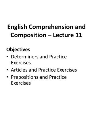 English Comprehension and Composition � Lecture  11