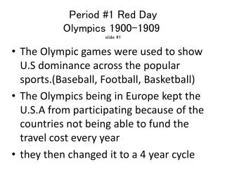 Period #1 Red Day Olympics  1900-1909  slide  #1