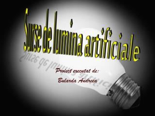Surse de lumina artificiale