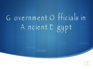Ancient Egypt s Government Officials
