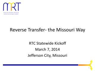 Reverse Transfer- the Missouri Way