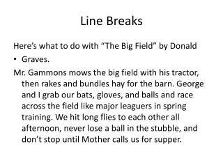 Line Breaks