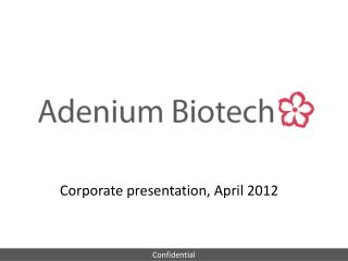 Corporate presentation, April 2012