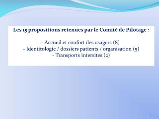 Les 15 propositions retenues par le Comité de Pilotage :  Accueil et confort des usagers (8)