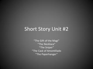 Short Story Unit #2
