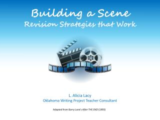 Building a Scene Revision Strategies that Work