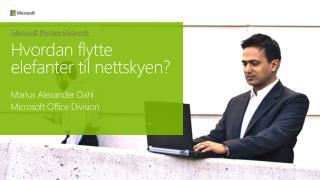 Marius Alexander Dahl  Microsoft Office  Division
