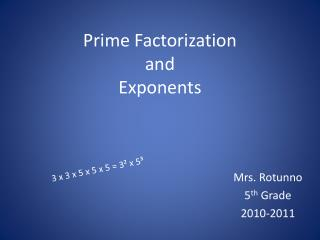 Prime  Factorization and Exponents