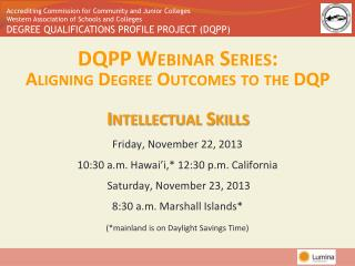 DQPP Webinar Series:  Aligning Degree Outcomes to the DQP Intellectual Skills