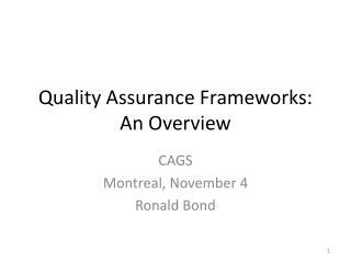 Quality Assurance Frameworks: An Overview