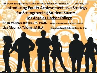 Introducing  Equity Achievement as a Strategy for Strengthening Student Success